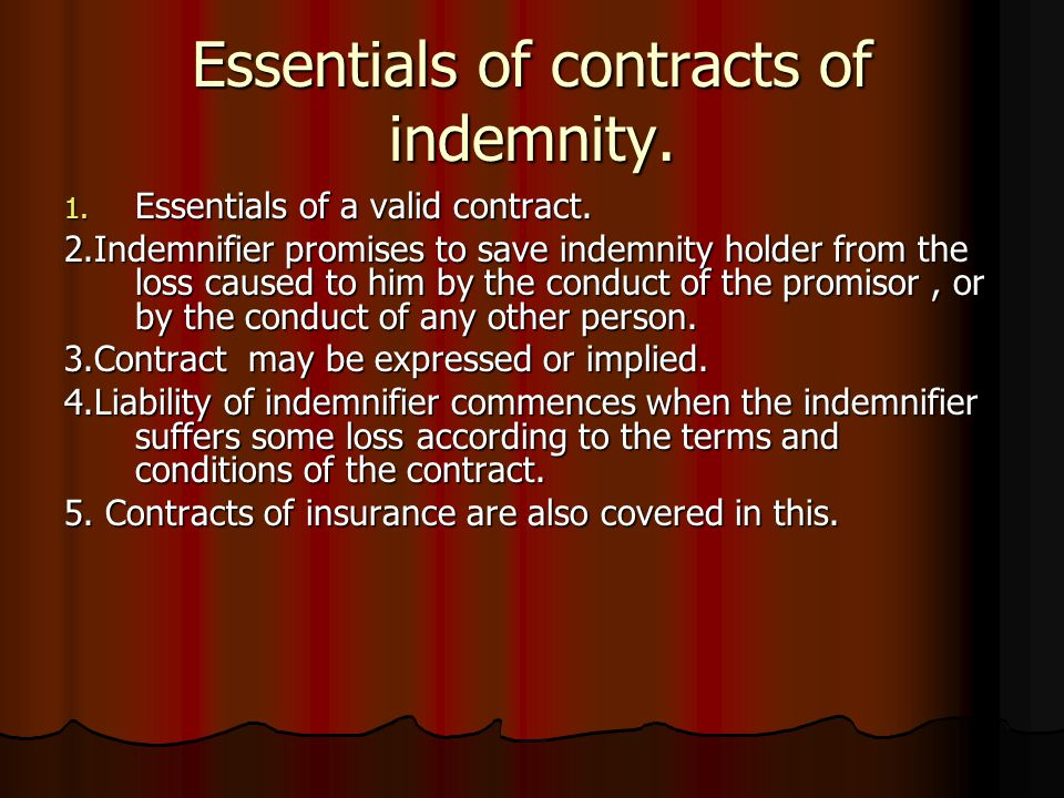 Essentials of contracts of indemnity.