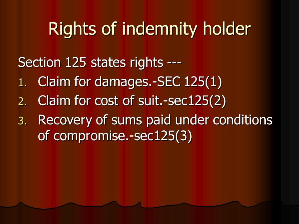 Rights of indemnity holder