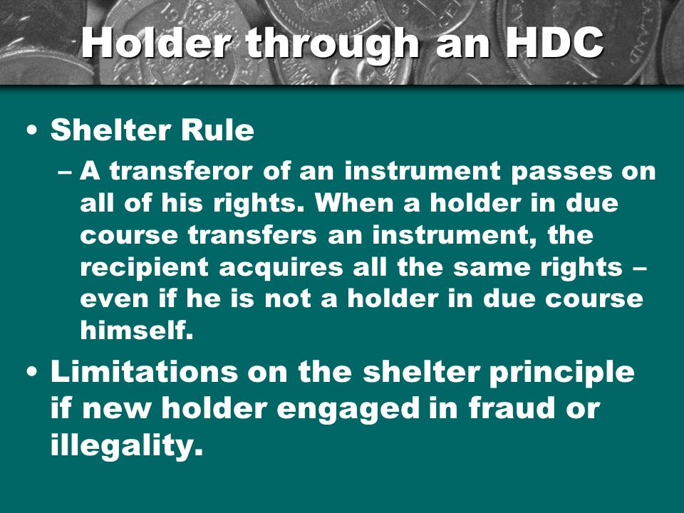Holder through an HDC Shelter Rule