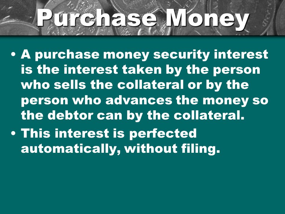 Purchase Money