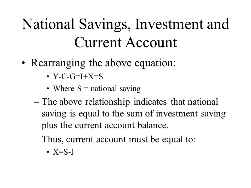 National Savings, Investment and Current Account