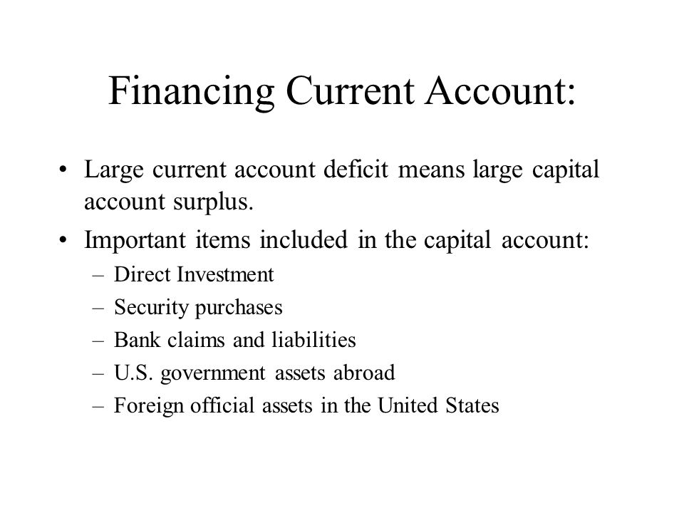 Financing Current Account: