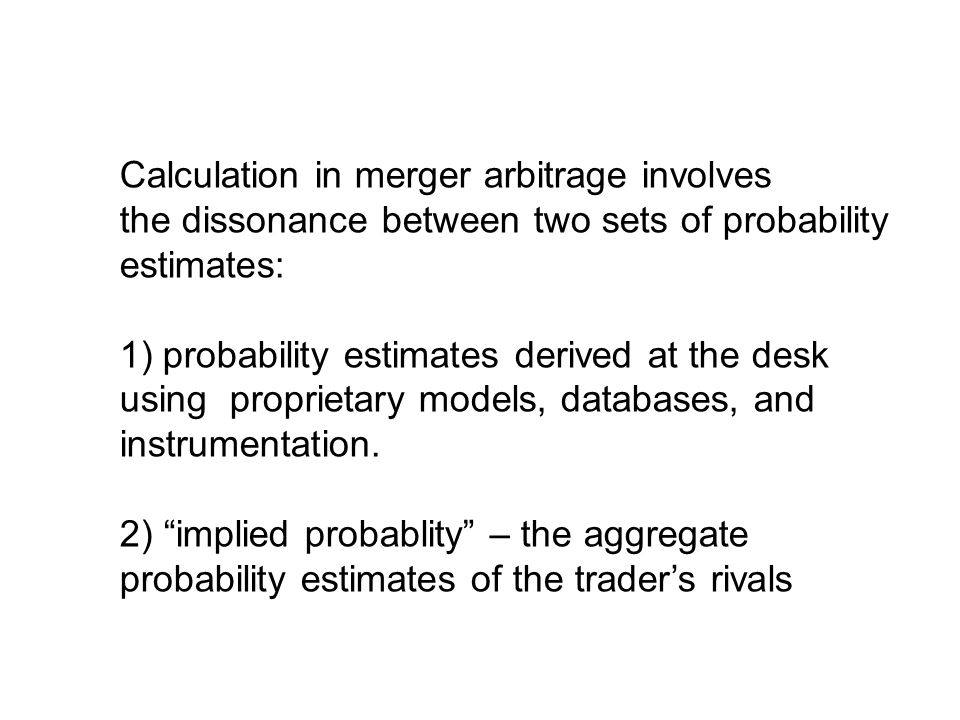 Calculation in merger arbitrage involves