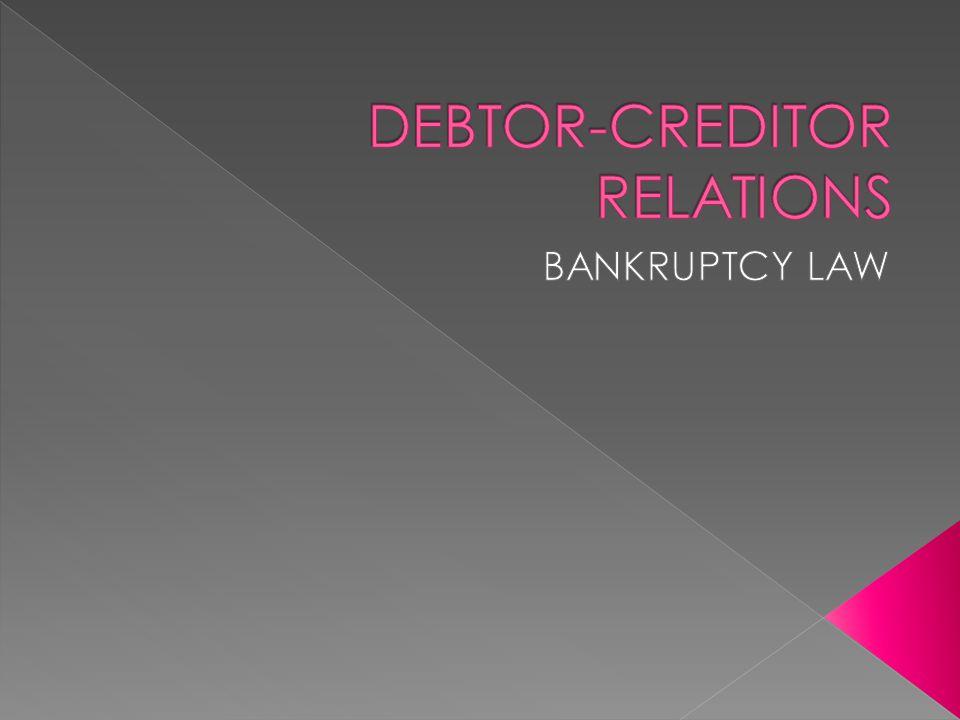 DEBTOR-CREDITOR RELATIONS