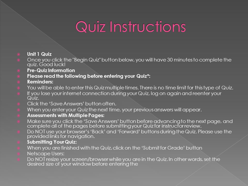 Quiz Instructions Unit 1 Quiz