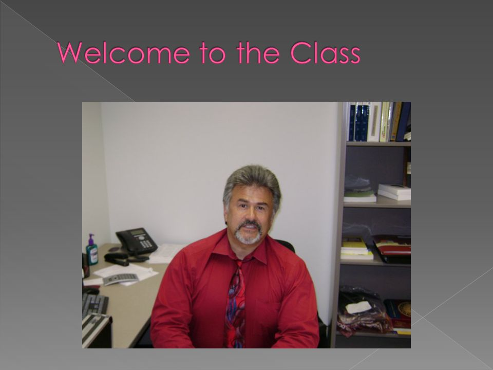 Welcome to the Class
