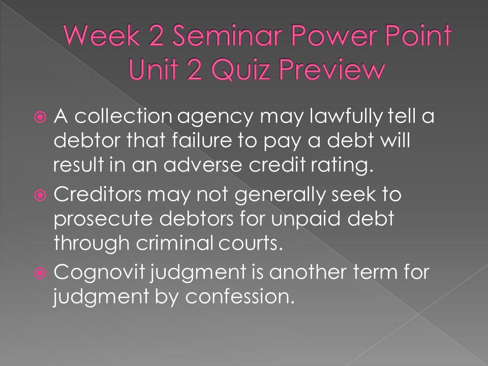Week 2 Seminar Power Point Unit 2 Quiz Preview