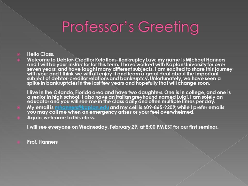 Professor's Greeting Hello Class,
