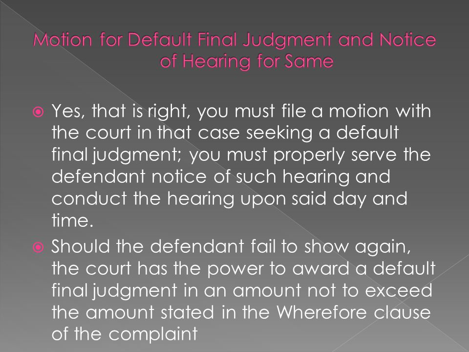 Motion for Default Final Judgment and Notice of Hearing for Same