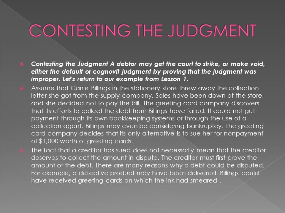 CONTESTING THE JUDGMENT
