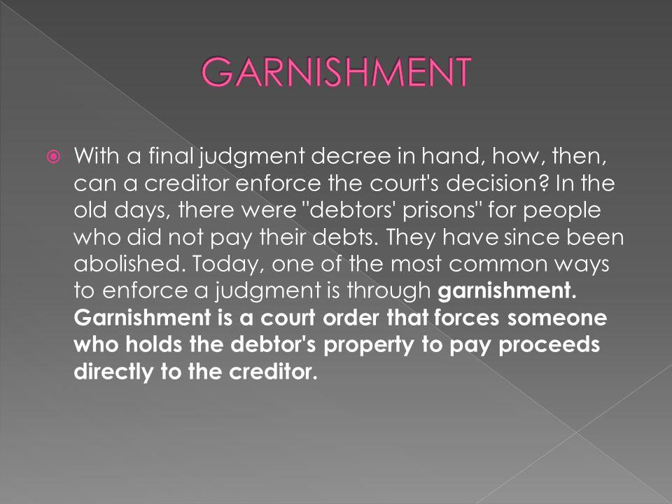GARNISHMENT