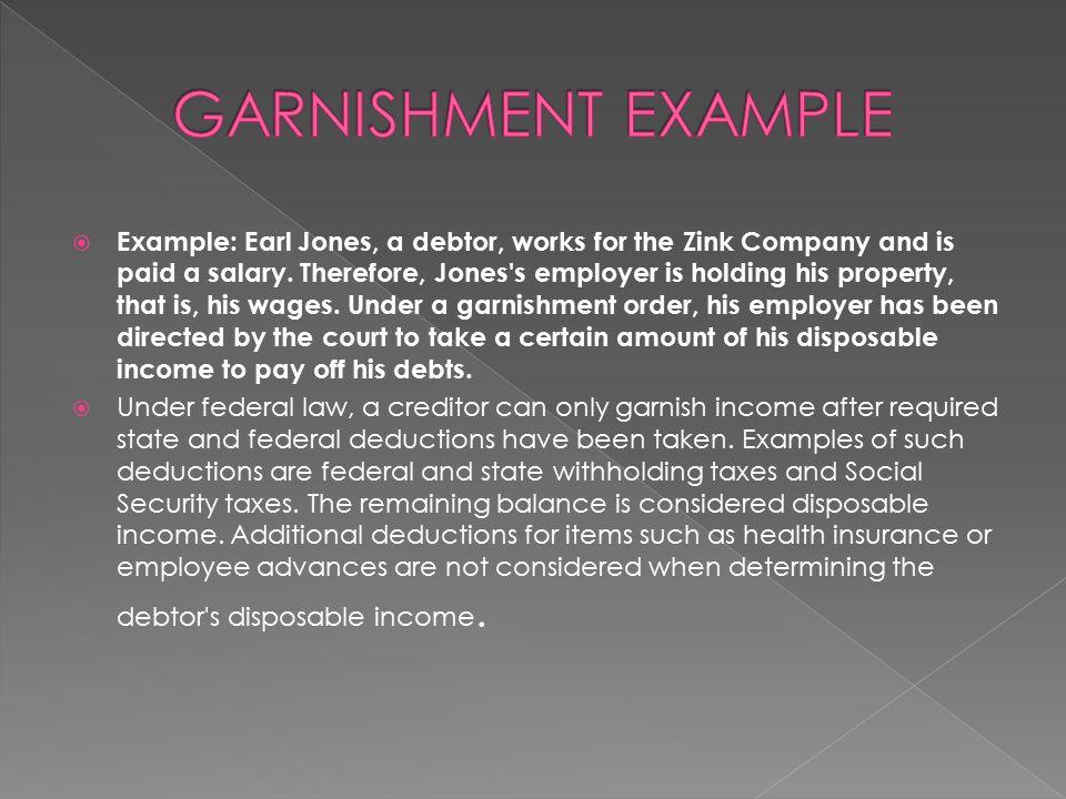 GARNISHMENT EXAMPLE