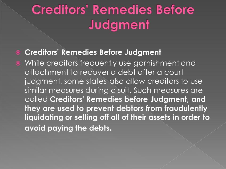 Creditors Remedies Before Judgment