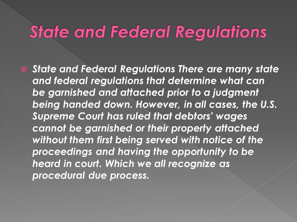 State and Federal Regulations