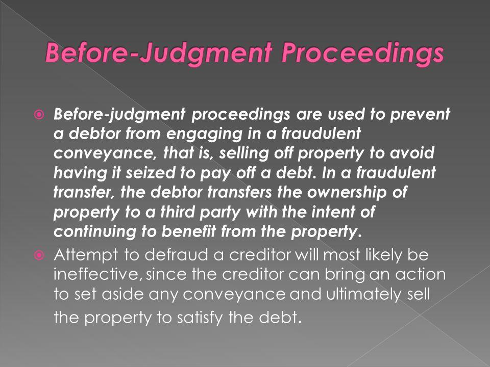 Before-Judgment Proceedings