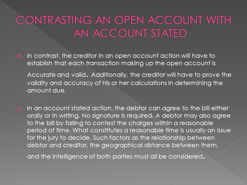 CONTRASTING AN OPEN ACCOUNT WITH AN ACCOUNT STATED