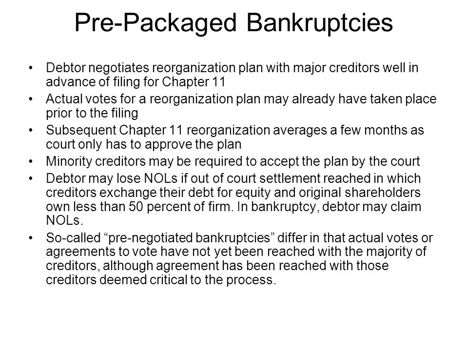 Pre-Packaged Bankruptcies