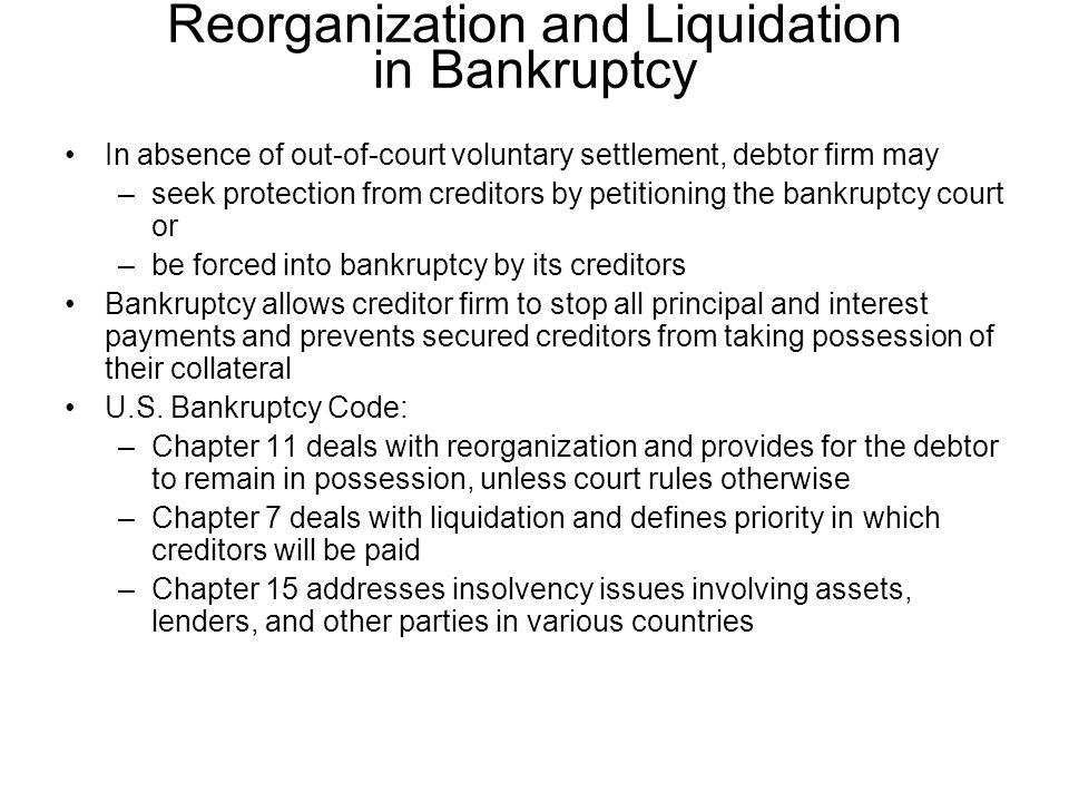 Reorganization and Liquidation in Bankruptcy