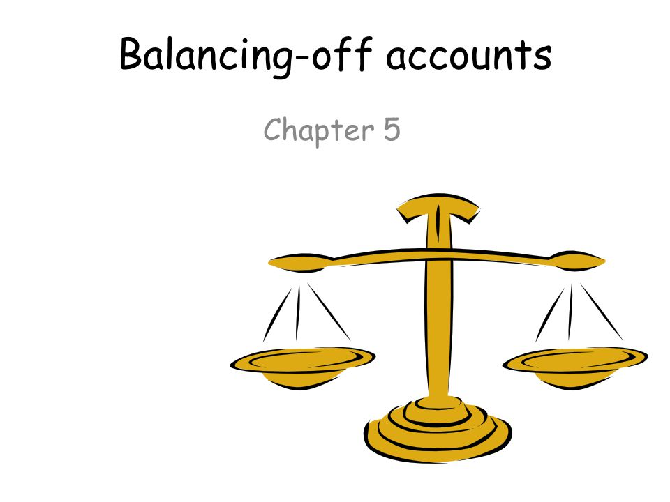 Balancing-off accounts