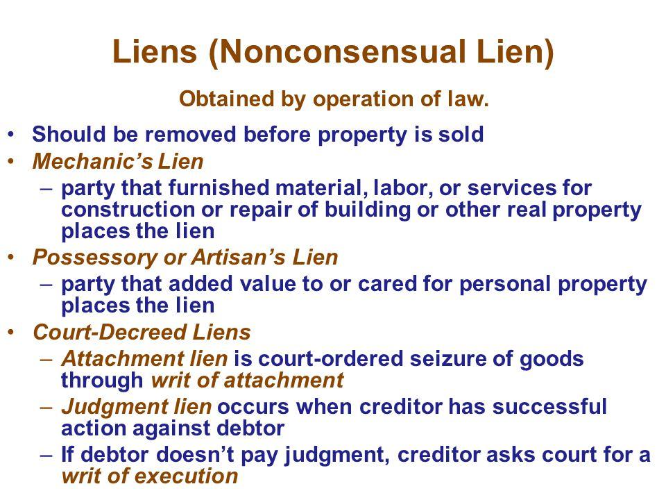 Liens (Nonconsensual Lien)