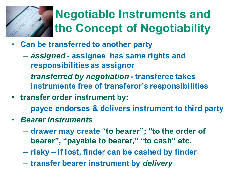 Negotiable Instruments and the Concept of Negotiability