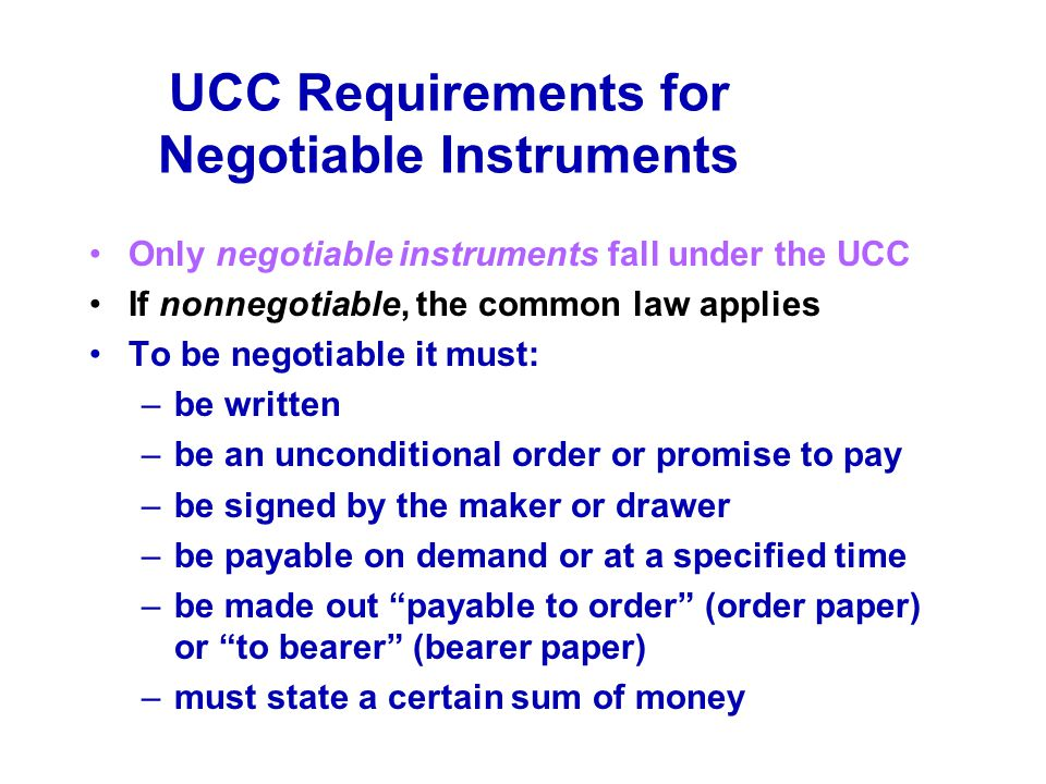 UCC Requirements for Negotiable Instruments