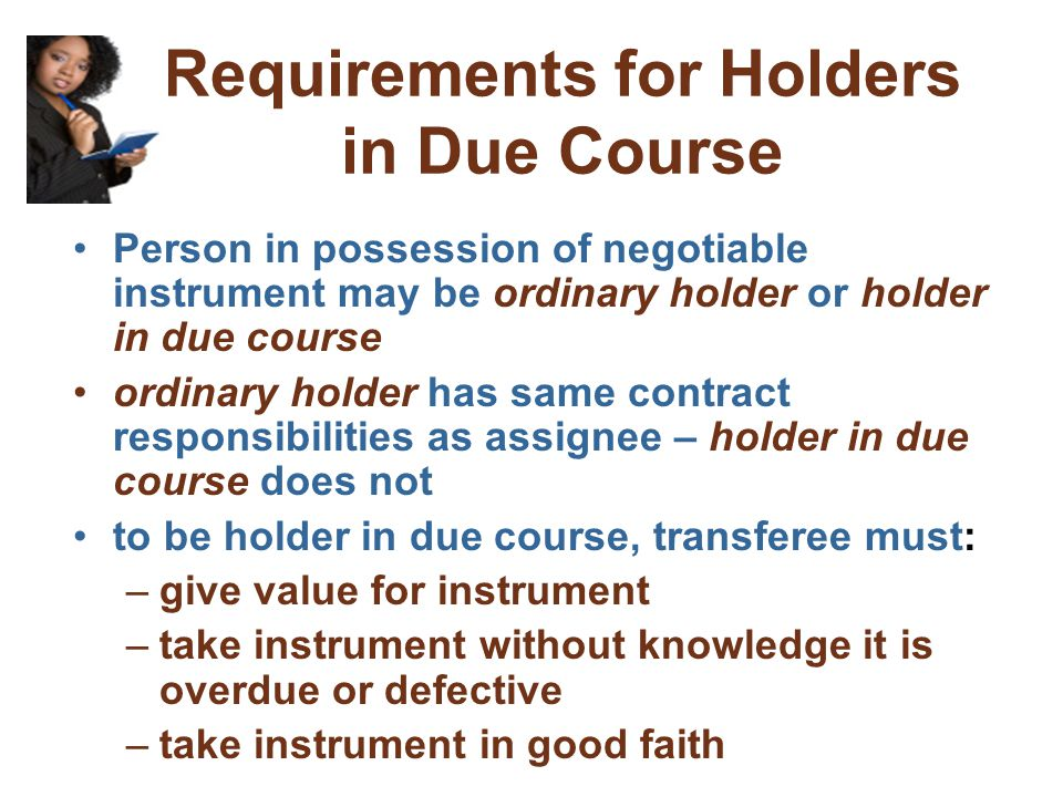 Requirements for Holders in Due Course