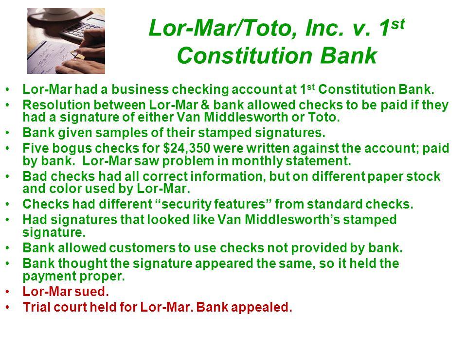 Lor-Mar/Toto, Inc. v. 1st Constitution Bank