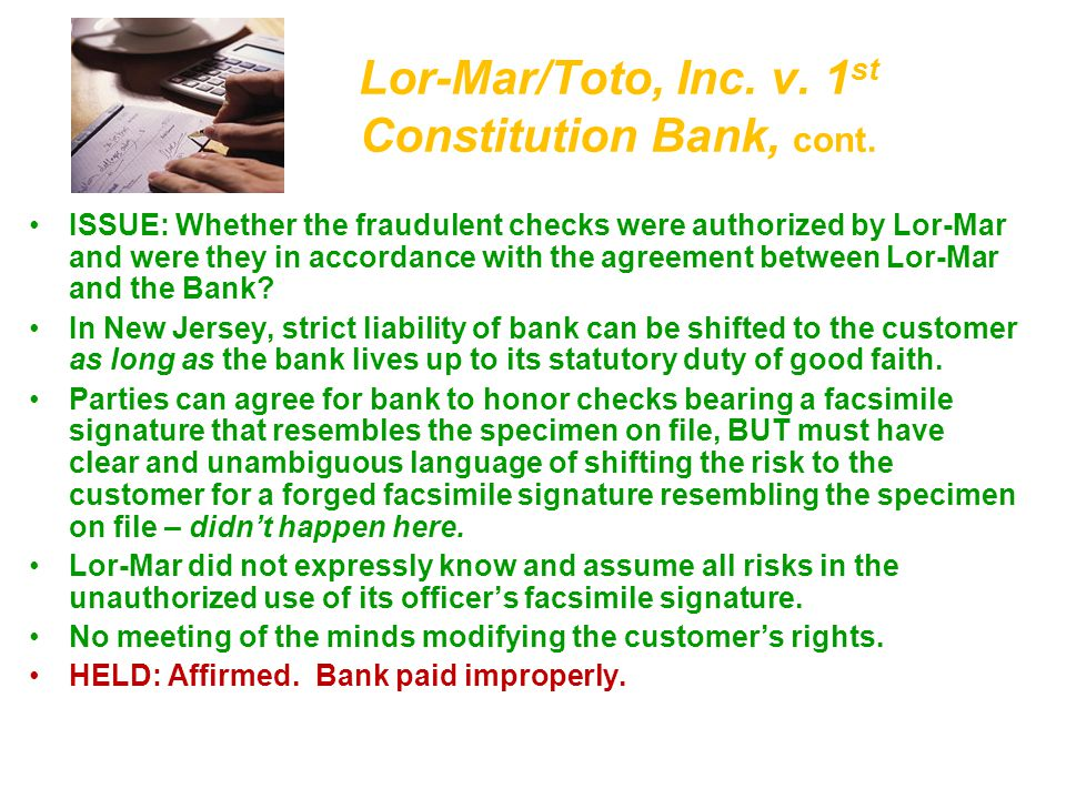 Lor-Mar/Toto, Inc. v. 1st Constitution Bank, cont.