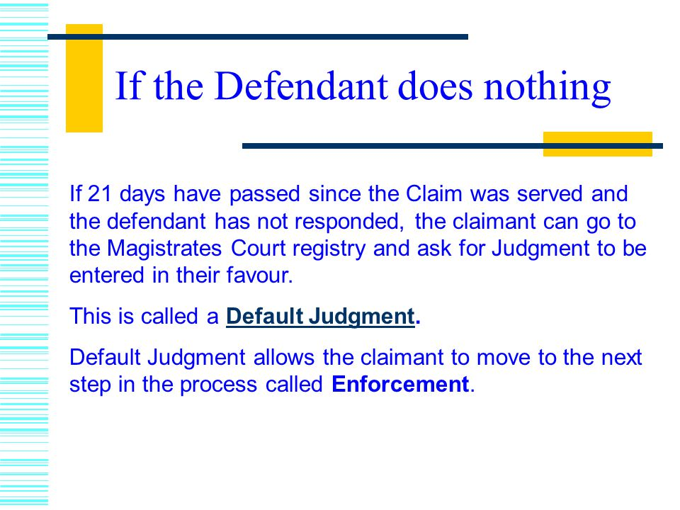 If the Defendant does nothing