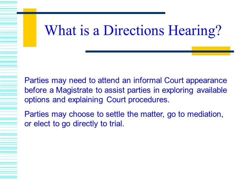 What is a Directions Hearing