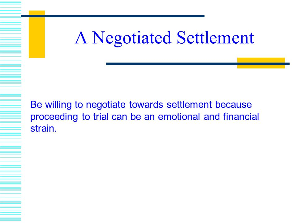 A Negotiated Settlement