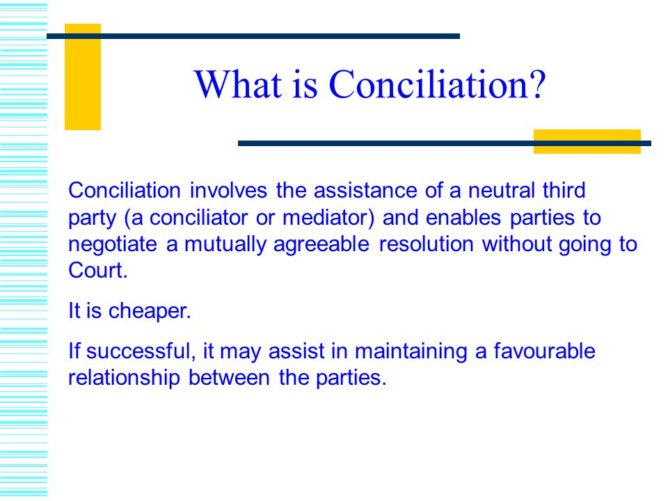 What is Conciliation