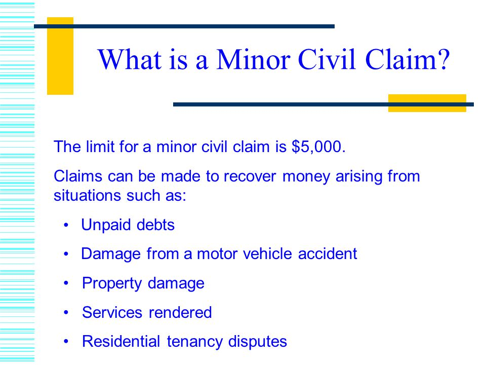 What is a Minor Civil Claim