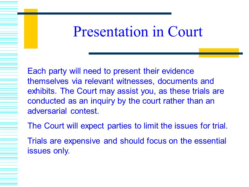 Presentation in Court