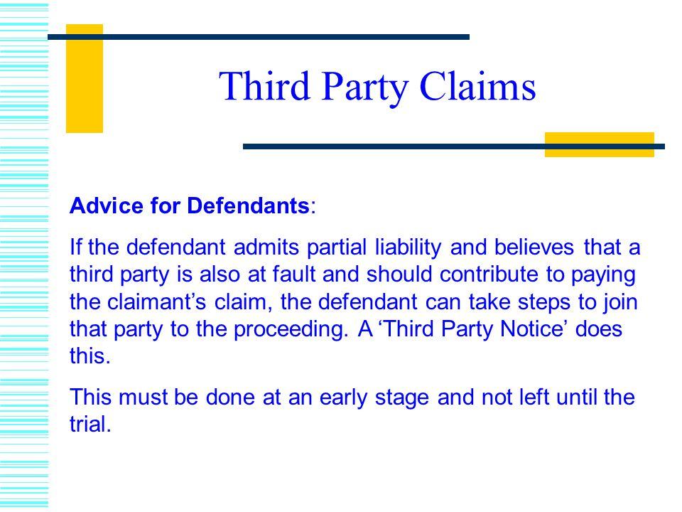 Third Party Claims Advice for Defendants: