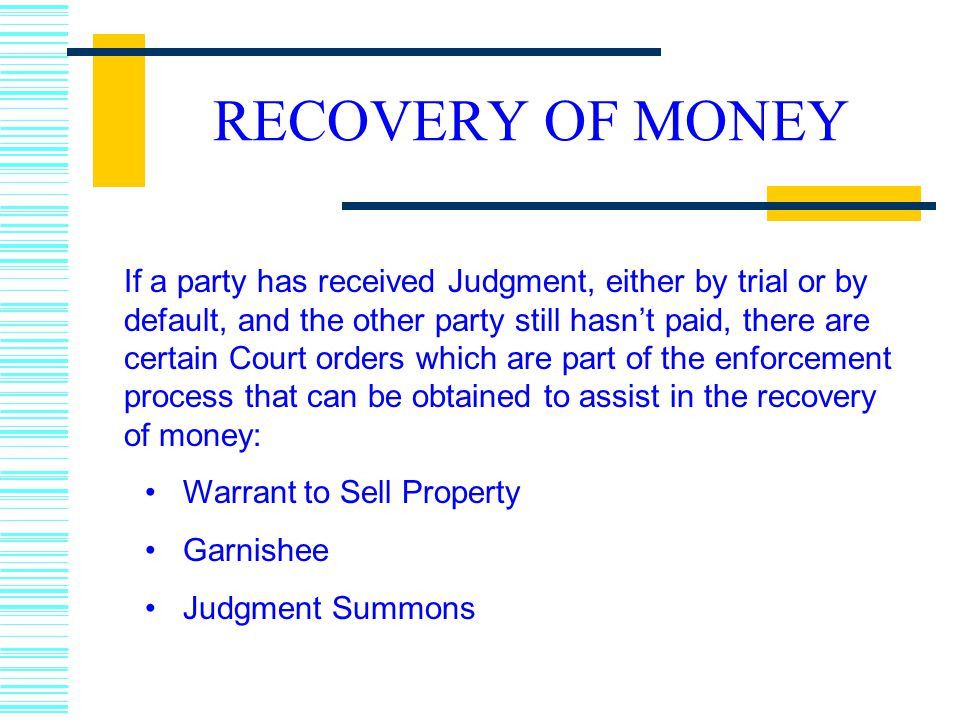 RECOVERY OF MONEY