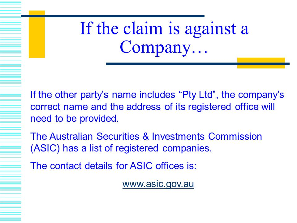 If the claim is against a Company…