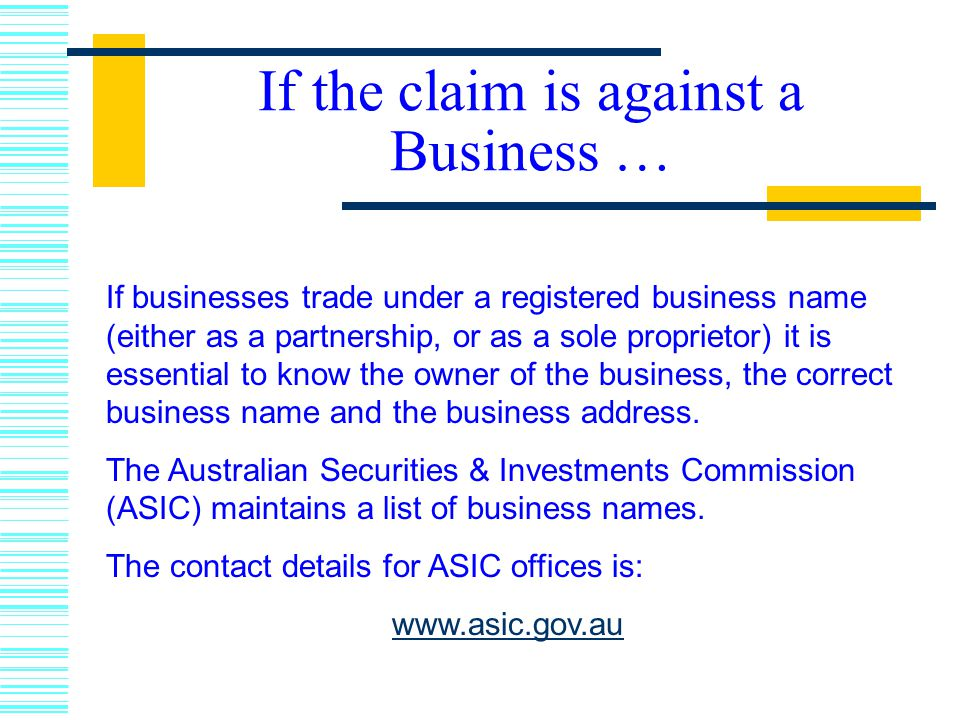 If the claim is against a Business …