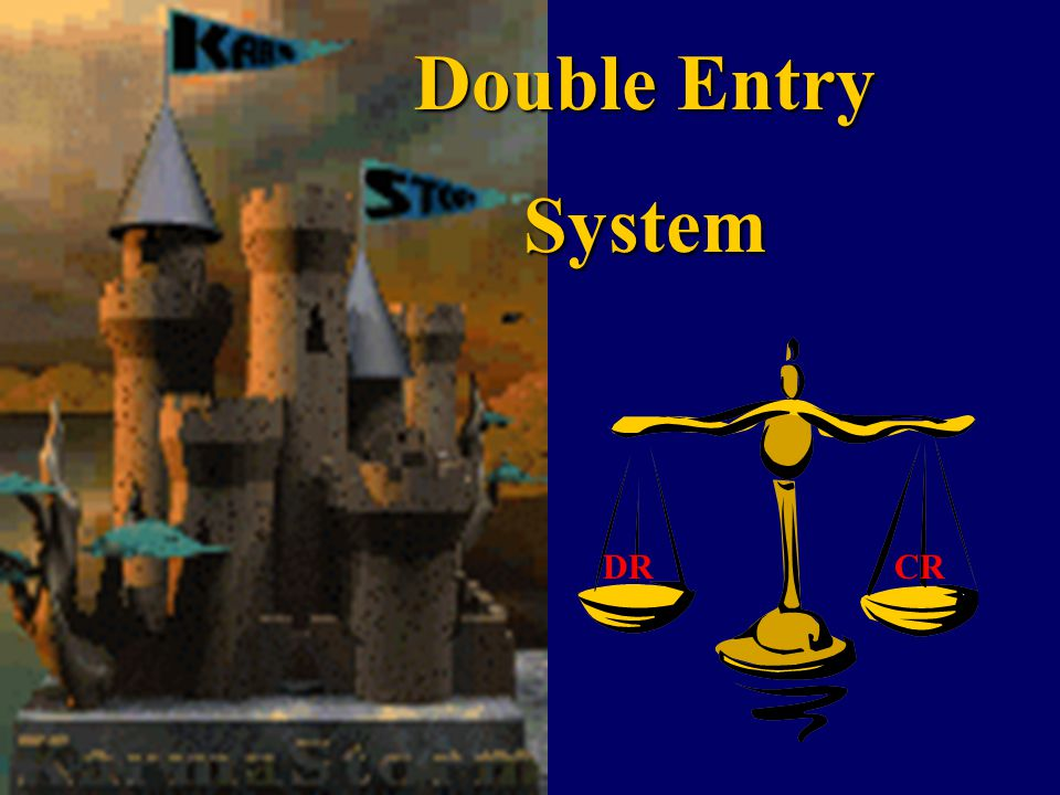 Double Entry System DR CR