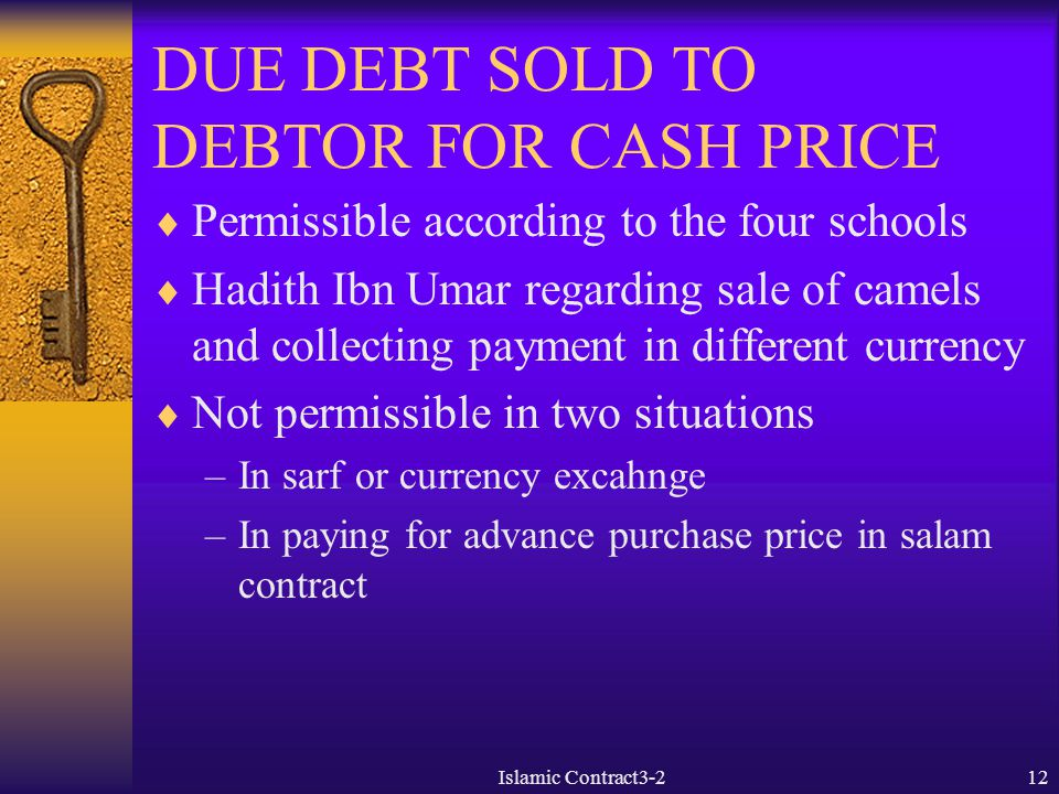 DUE DEBT SOLD TO DEBTOR FOR CASH PRICE