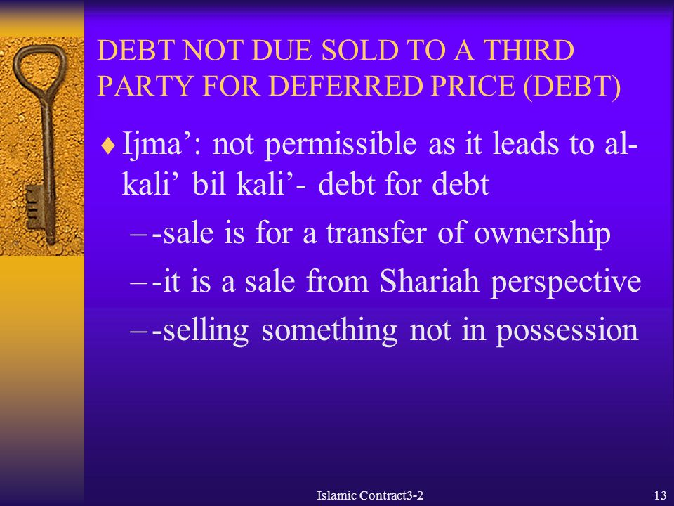 DEBT NOT DUE SOLD TO A THIRD PARTY FOR DEFERRED PRICE (DEBT)