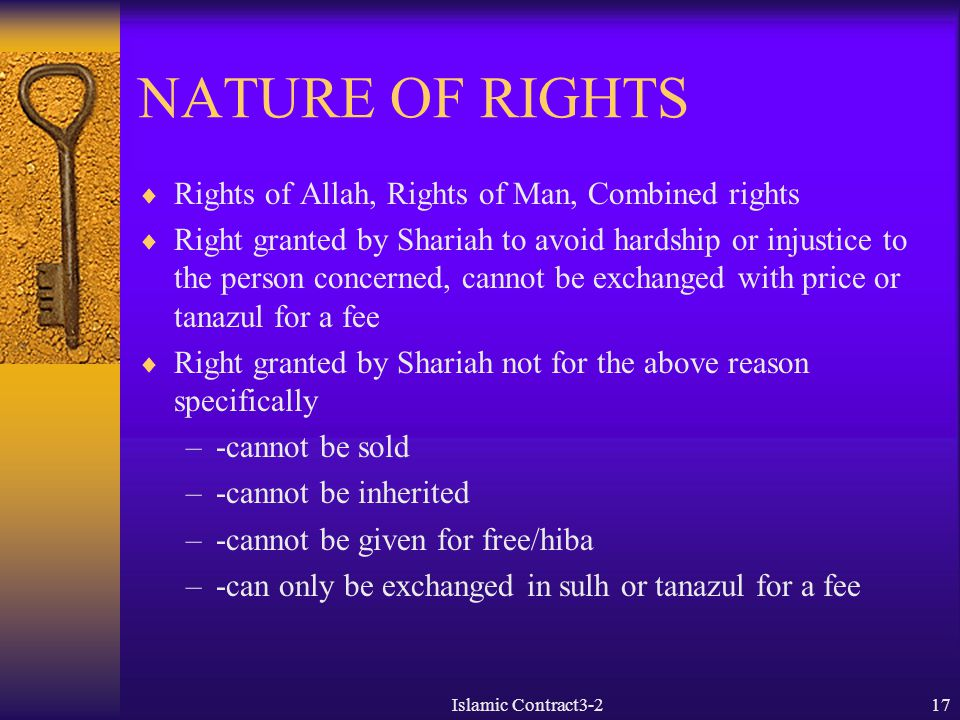 NATURE OF RIGHTS Rights of Allah, Rights of Man, Combined rights
