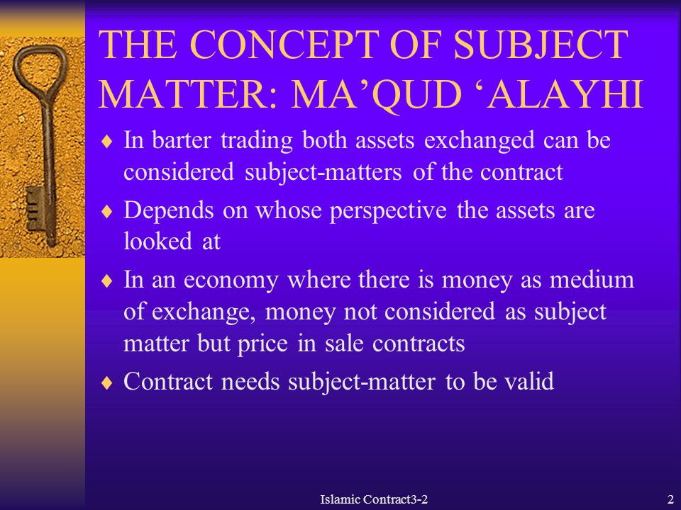 THE CONCEPT OF SUBJECT MATTER: MA'QUD 'ALAYHI