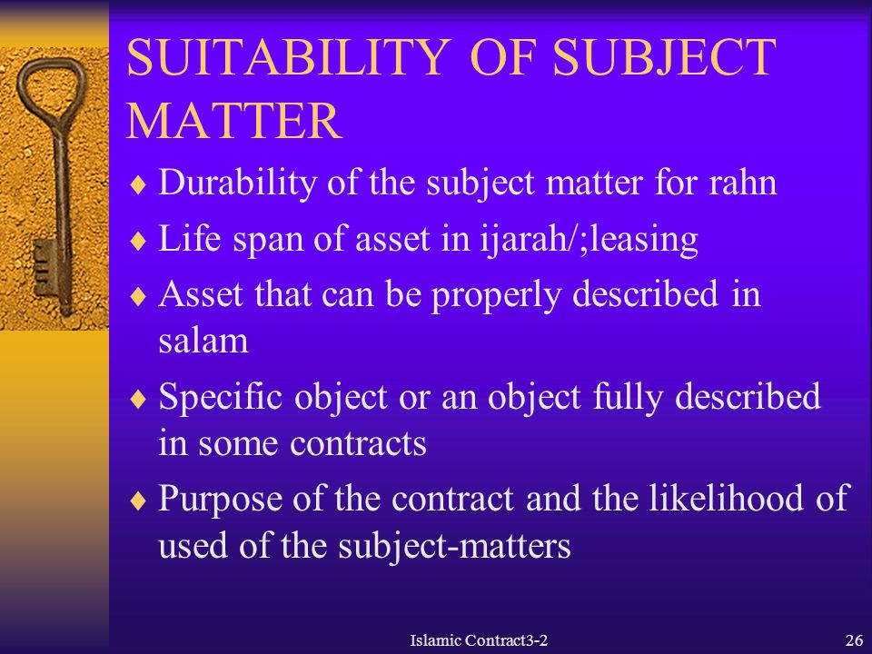 SUITABILITY OF SUBJECT MATTER