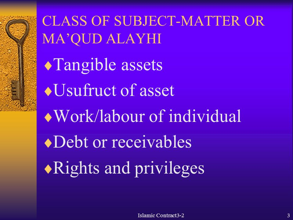 CLASS OF SUBJECT-MATTER OR MA'QUD ALAYHI