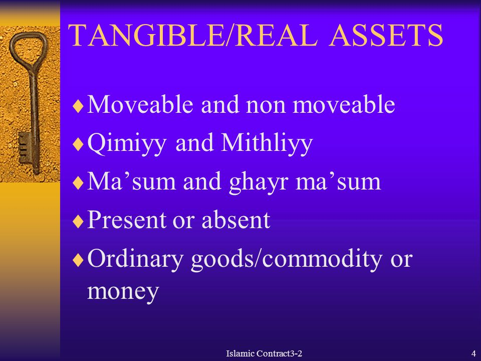 TANGIBLE/REAL ASSETS Moveable and non moveable Qimiyy and Mithliyy