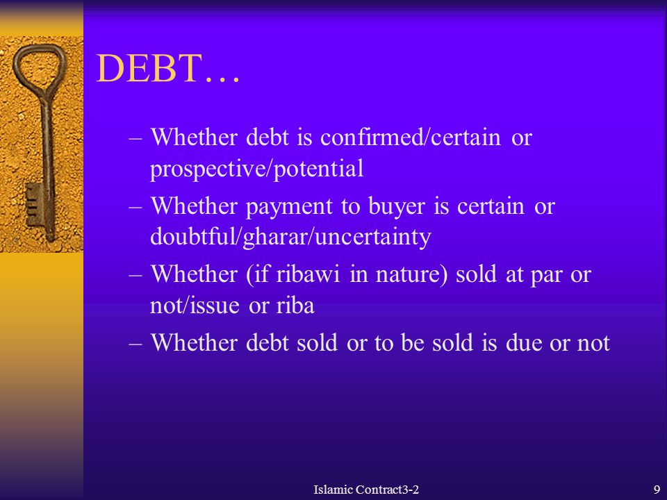 DEBT… Whether debt is confirmed/certain or prospective/potential