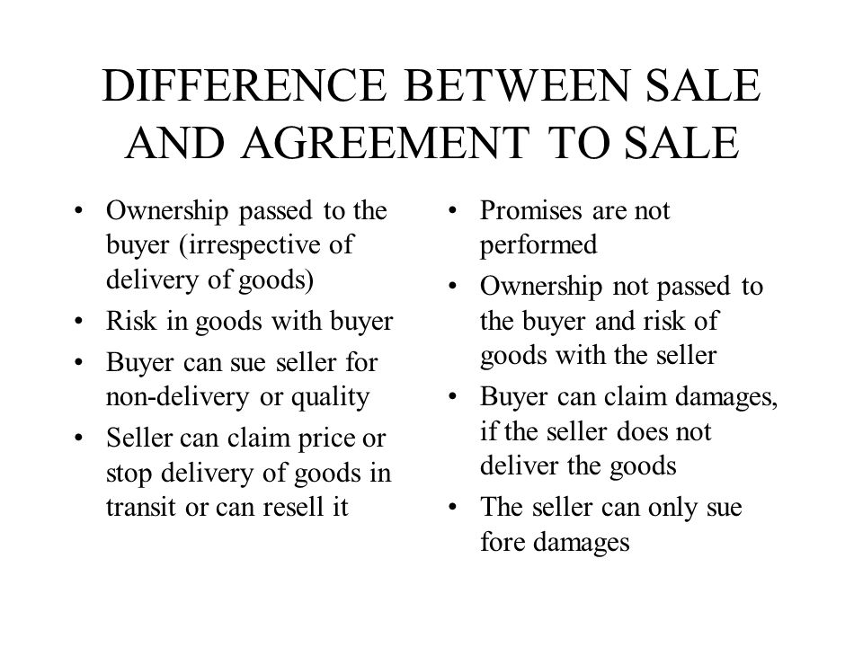 DIFFERENCE BETWEEN SALE AND AGREEMENT TO SALE
