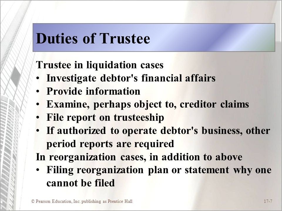 Duties of Trustee Trustee in liquidation cases